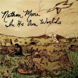 Nathan Moore - In His Own Worlds